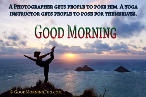 Good Morning Yoga Quotations