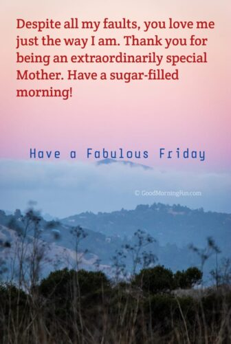 Friday Wishes for Mom