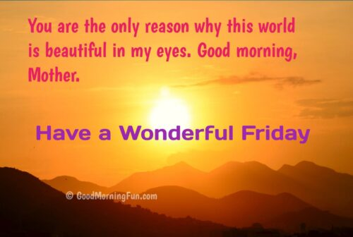 Good Morning Friday Images For Mother