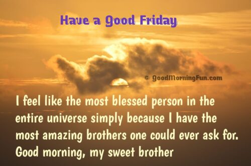 Good Morning Friday Images for Brother