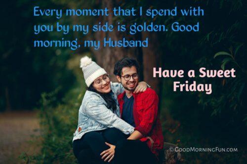 Good Morning Friday Images for Husband