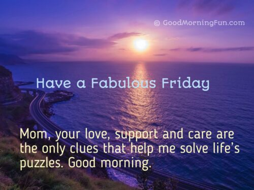 Happy Friday Mom Quotes