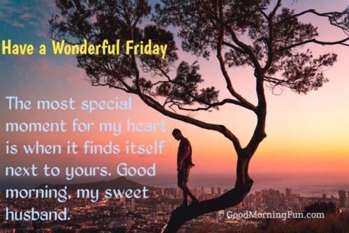 Wonderful Friday Wishes for Husband