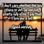 Good Morning - I Love You Quote