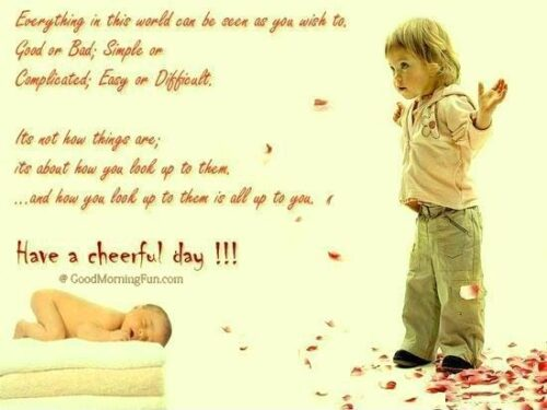Have a Cheerful day