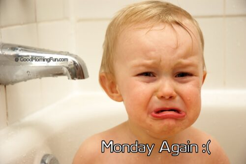Again Monday
