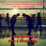 Beautiful Good Morning Quotes on Personality & Self Respect