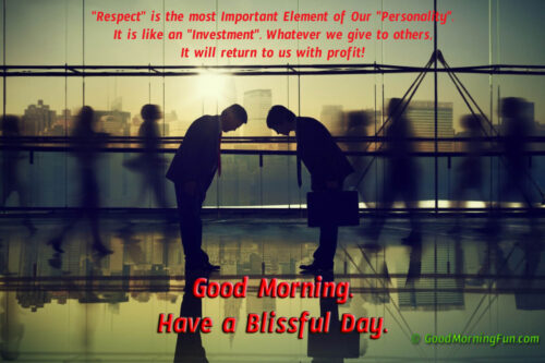 Good Morning - Quotes on Respecting People