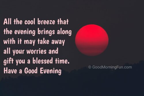Blessed Good Evening Quotes