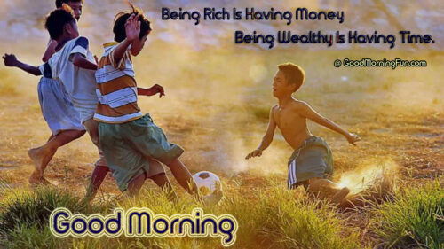 Good Morning Quotes on Money and Time