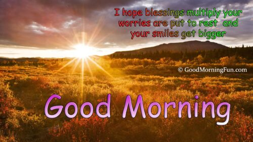 Good Morning Quotes on Hope Blessings Worries Rest Smiles Bigger