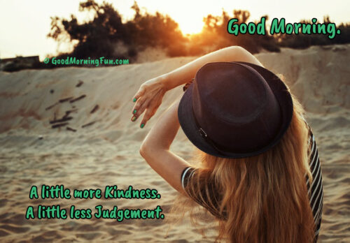 Be kind - Don't Judge - Good Morning Quote with Beautiful Sunrise