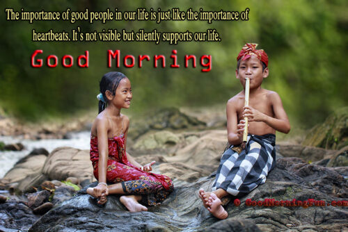 Good Morning Quotes on Good People