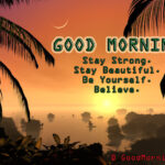 Good Morning - Inspirational Quotes on Life