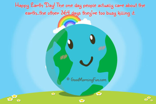 Earth Day Funny Caption