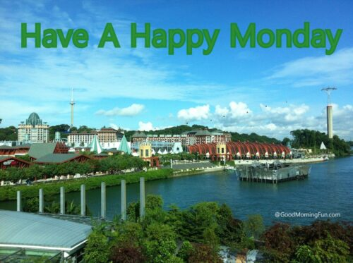 Have A Lovely Monday Day