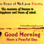 Peace of Mind Good Morning Quotes - Peaceful Love Quotes