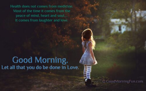 Good Morning Health and Happy Life Quote
