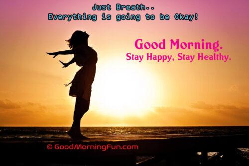 Yoga Breath Quote - Good Morning