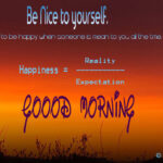 Be Nice to yourself - Good Morning Quotes to Be Happy