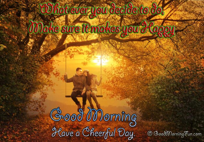 Good Morning Quote - Have a cheerful day