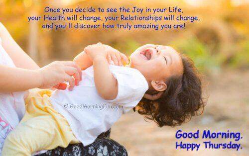 Joy - Health - Relationships - Good Morning - Happy Thursday