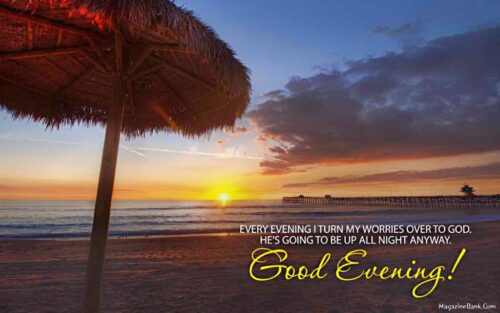 Beautiful Good Evening Images God Quote