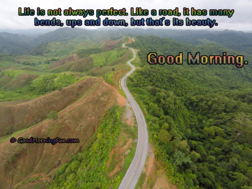 Beautiful Good Morning Wishes About Life - Long Road Image