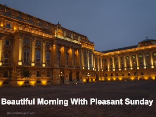 Beautiful Morning With Pleasant Monday