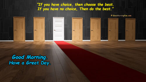 Do the best - Good Morning Quotes