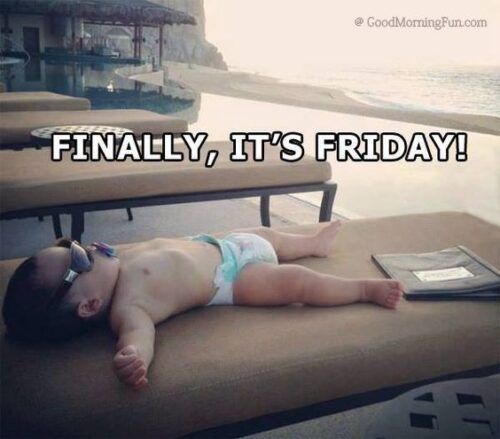 Finally Its Friday Funny Quote - Funny Friday Images