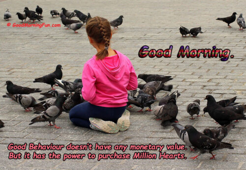 Good Behavior Quotes - Good Morning