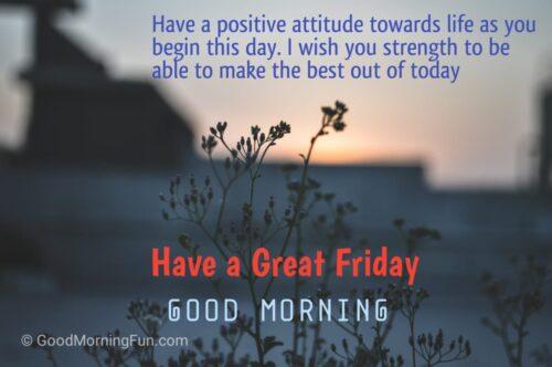 Good Morning Friday Motivation