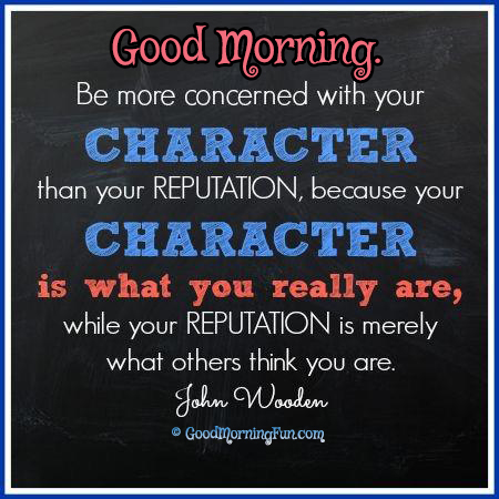 Good Morning Quotes On Character