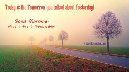 Good Morning Wednesday Morning Inspiration