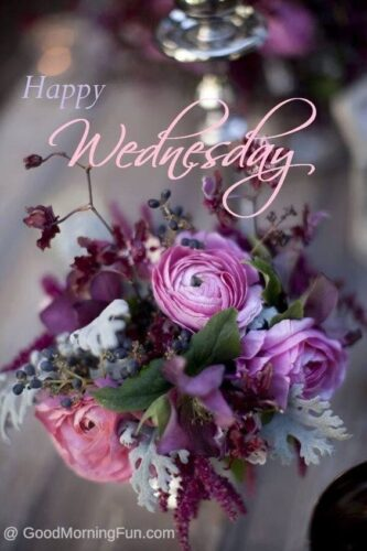 Good Morning Wednesday - Happy Wednesday with Flowers