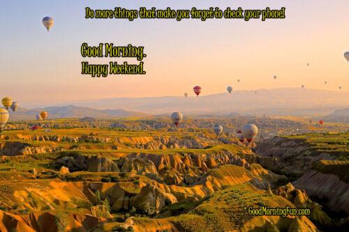 Happy Weekend - Adventure - Flying - Hot Air Balloons