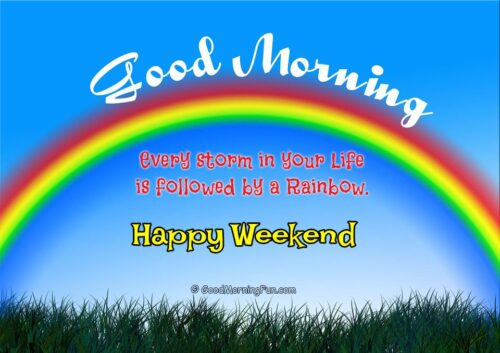 Happy Weekend Quotes with Beautiful Rainbow