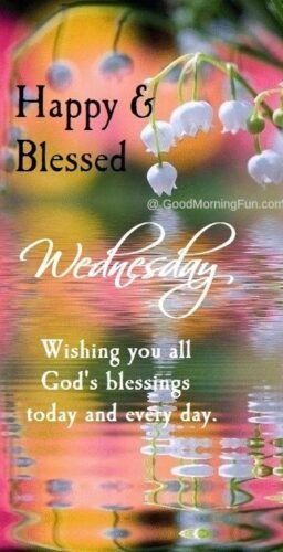 Good Morning Wednesday – Happy and Blessed Wednesday quote