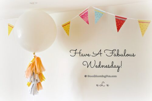 Have a Fabulous Wednesday