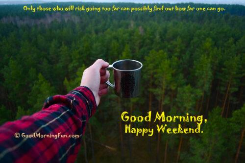 Inspirational Happy Weekend Quotes - Adventure