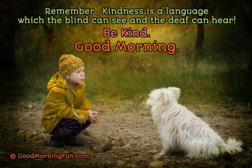 Kindness Good Morning Quote