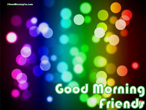 Good Morning Friends Lights