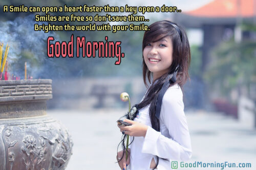 A Smile can open a heart - Good Morning Smile Quotes