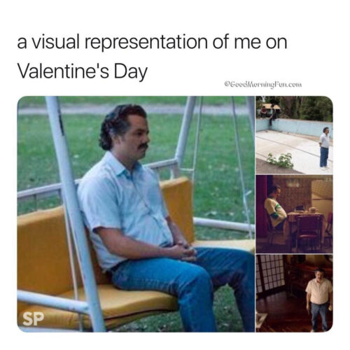 A visual representation of me on valentines day