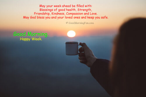 Blessings for the new week - Happy Week Quotes