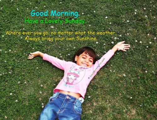 Bring your own sunshine - Sunday Quotes