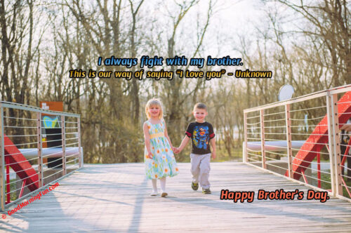Brothers Day Love Quotes