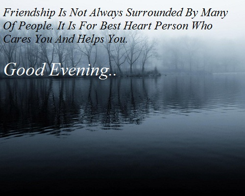 Good Evening Friendship Quotes