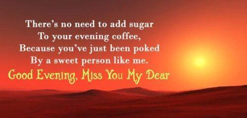 Good Evening - Miss you my dear